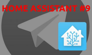 Home Assistant #9: Notificaciones en Telegram