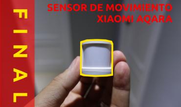 Review del sensor de movimiento de Xiaomi y el de Aqara