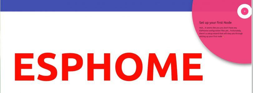 ESPHome: Instalación y primera prueba con ESP32 (o ESP8266)