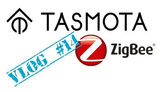 VLOG #14: Soporte de Zigbee en Tasmota