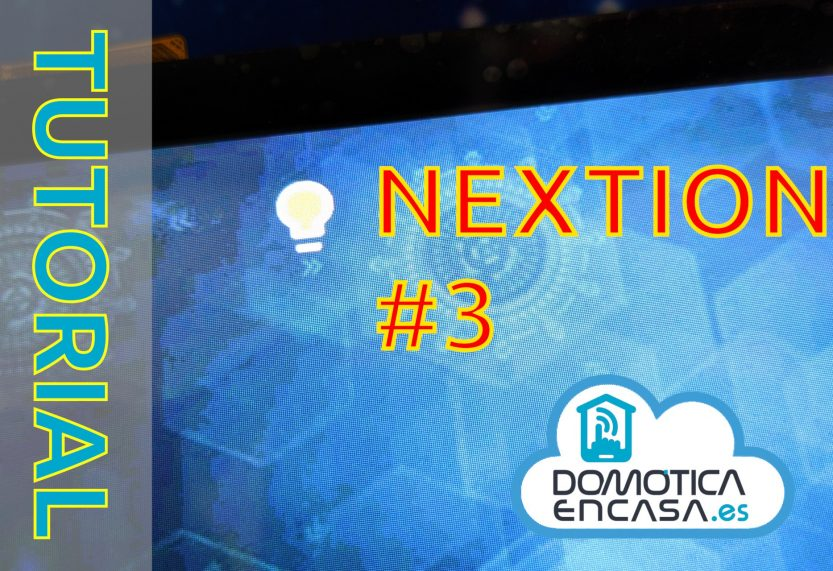 portada del tutorial 3 de Nextion para usar un interruptor