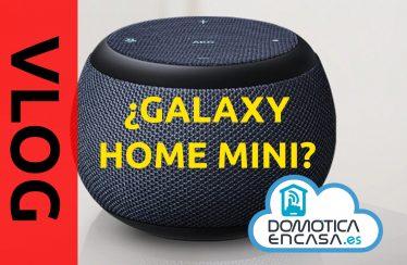 vlog sobre galaxy home mini y bixby en general