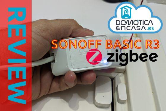 Sonoff Basic R3 Zigbee: Review y uso en Home Assistant