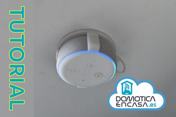 Tutorial: Colocar Echo Dot en el techo