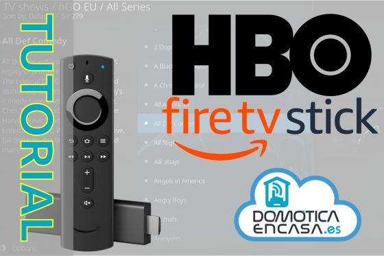 Vídeo tutorial #14: Ver HBO en Fire TV