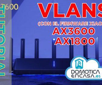 portada del tutorial para configurar las VLAN en el Mi Router AX3600 y AX1800