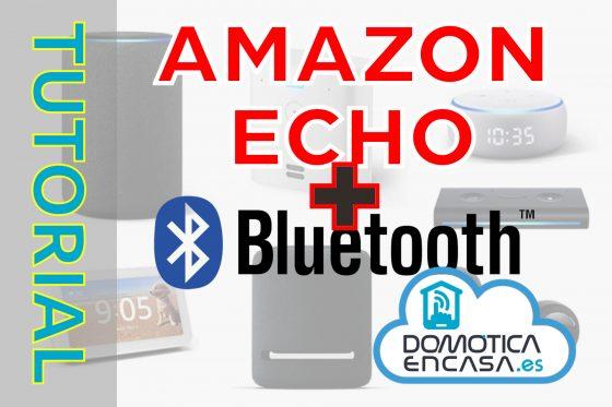 Tutorial #18: Usar los altavoces Echo como altavoz Bluetooth convencional