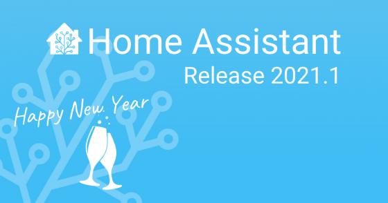 Home Assistant se actualiza a la versión 2021.1
