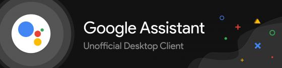 ¿Quieres Google Assistant en tu escritorio? Ahora puedes con este cliente no oficial