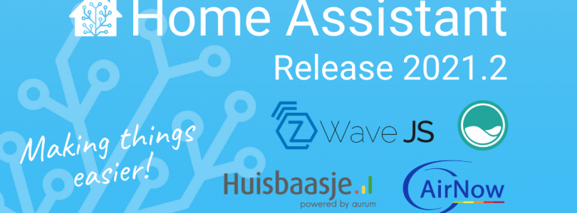 Home Assistant 2021.2